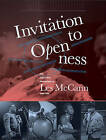 Invitation to Openness: The Jazz & Soul Photography of Les Mccann 1960-1980 by Les McCann (Hardback, 2015)