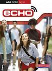 Echo AQA GCSE German Higher Student Book: Student Book by Harriette Lanzer, Michael Wardle (Paperback, 2009)