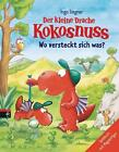 Der kleine Drache Kokosnuss - Wo versteckt sich was? von Ingo Siegner (2015, Gebundene Ausgabe)