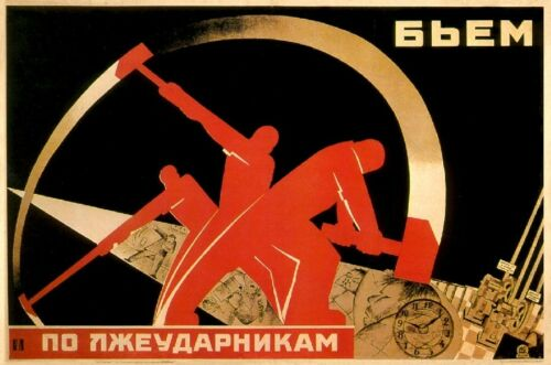Hit fake udarnik we Soviet Propaganda Poster USSR Russian 1931 workers