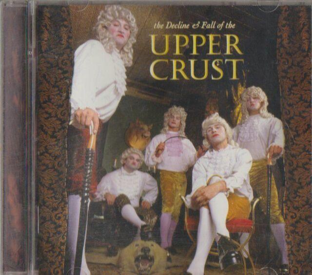 C.D.MUSIC F385   THE DECLINE & FALL OF THE UPPER CRUST   CD