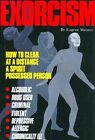 Exorcism How to Clear a Spirit-possesse 9780914918882 by Eugene Maurey