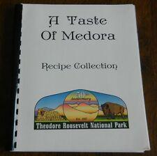 A TASTE OF MEDORA, NORTH DAKOTA Cookbook - Recipe Collection
