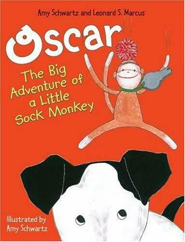 Oscar : The Big Adventure of a Little Sock Monkey by Schwartz, Amy