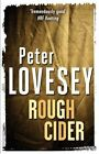 Rough Cider by Peter Lovesey (Paperback, 2014)