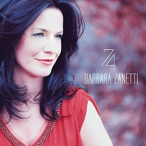 BARBARA-ZANETTI-74-CD-NEU-Pop-Deutsch-Italienisch-Singer-Songwriter