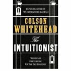 The Intuitionist by Colson Whitehead (Paperback, 2017)
