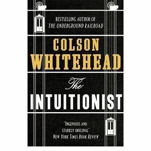 COLSON WHITEHEAD THE INTUITIONIST PDF