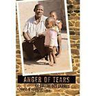 Anger of Tears La COLERE Des Larmes 9781438975818 by Ngoa Bikokoa Paperback