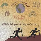 The Turn by Aquahtenang (CD, Dec-2004, Aquahtenang & Wildlife Refugees)