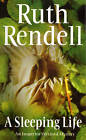 A Sleeping Life by Ruth Rendell (Paperback, 1994)