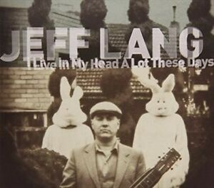 Jeff-Lang-I-Live-In-My-Head-A-Lot-These-Days-CD-NEW