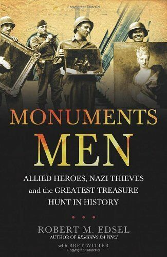 1 of 1 - Monuments Men: Allied Heroes, Nazi Thieves and the Greatest Tre .9781848091030