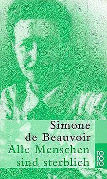 Alle Menschen sind sterblich von Beauvoir, Simone de   Buch   Zustand gut