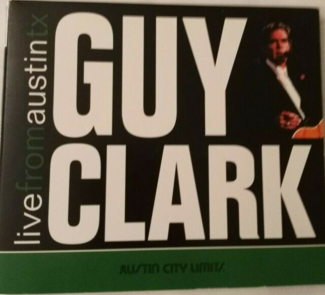 """GUY CLARK """"LIVE FROM AUSTIN TX"""" CD DIGIPACK New West Records – NW6100"""
