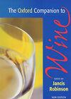 The Oxford Companion to Wine by Oxford University Press (Hardback, 1999)