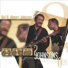 Two Johnsons Are Better Than One by Jimmy Johnson/Syl Johnson (CD, Apr-2002, Evidence)