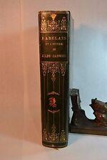 Rabelais et L'Oeuvre Jules Garnier Paris E. Bernard Imprimeurs 1897 Fine Binding