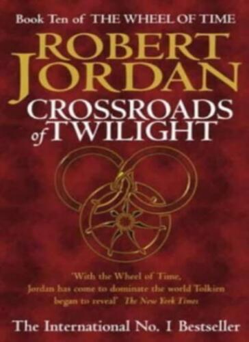 1 of 1 - Crossroads Of Twilight: Book 10 of the Wheel of Time,Robert Jordan