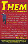 Them: Adventures with Extremists by Jon Ronson (Paperback, 2003)