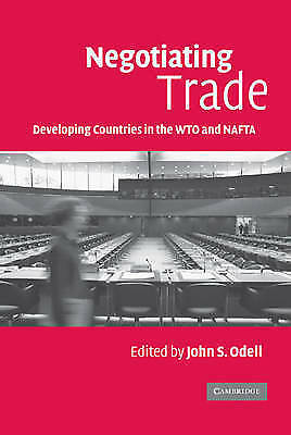 Negotiating Trade: Developing Countries in the WTO and NAFTA by