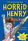 Horrid Henry Rocks by Francesca Simon (Hardback, 2012)