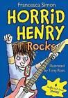 Horrid Henry Rocks by Francesca Simon (Hardback, 2012)
