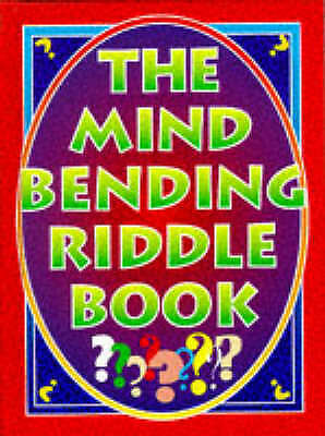 (Good)-The Mind Bending Riddle Book (Trivia & Puzzle) (Hardcover)--1860198201