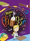 Make it Change by Anna Claybourne (Paperback, 2014)