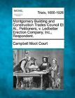 Montgomery Building and Construction Trades Council et al., Petitioners, V. Ledbetter Erection Company, Inc., Respondent. by Campbell Moot Court (Paperback / softback, 2012)