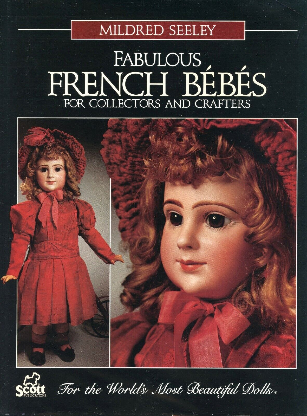Antique French Bebe Dolls - Types Makers Body Parts   NEW orig shrink wrap Book