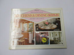 Good-Making-the-Most-of-Kitchens-amp-Dining-Rooms-Mary-Gilliatt-1983-01-01-Or