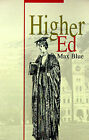 Higher Ed by Max Blue (Paperback / softback, 2001)