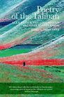 Poetry of the Taliban by C Hurst & Co Publishers Ltd (Hardback, 2012)