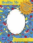 Healthy Me: A Read-Along Coloring and Activity Book by Grace Hawthorne, Eileen C. Blyth (Paperback, 2004)