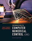 Introduction to Computer Numerical Control by James V. Valentino, AAA Predator, Joseph Goldenberg (Mixed media product, 2012)