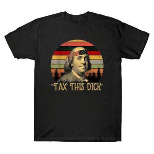 TAXE-cette-Dick-Benjamin-Ben-drankin-Franklin-Vintage-Men-039-s-t-shirt-coton-Tee-Top