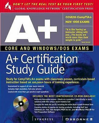 A+ Certification Study Guide by Syngress Media, Inc