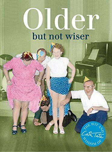 1 of 1 - Older: But Not Wiser by Cath Tate 1909396389 The Cheap Fast Free Post