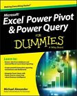 Excel Power Pivot and Power Query For Dummies by Michael Alexander (Paperback, 2016)