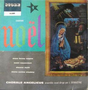 CHORALE-ANGELICUS-DEWALEYNE-chantons-noel-EP45T-RARE
