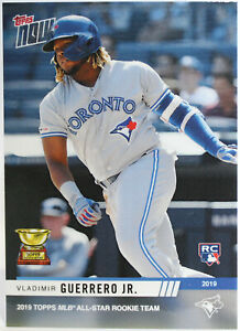Vladimir Guerrero Jr. 2019 Topps Now #RC-4 All-Star Rookie Team Rookie Cup Card