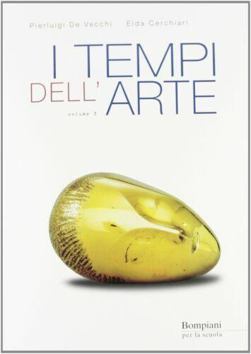 I TEMPI DELL'ARTE VOL.3 P.DE VECCHI BOMPIANI 9788845171086