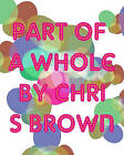 Part of a Whole: Pattern Brush Work by Chris Brown (Paperback / softback, 2008)