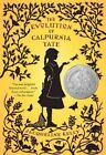 Evolution of Calpurnia Tate by Jacqueline Kelly 9780312659301