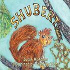Shubert by Susan McAdams 9781424197569 Paperback 2008