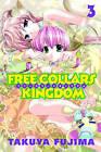 Free Collars Kingdom 3 by Takuya Fujima (Paperback, 2007)