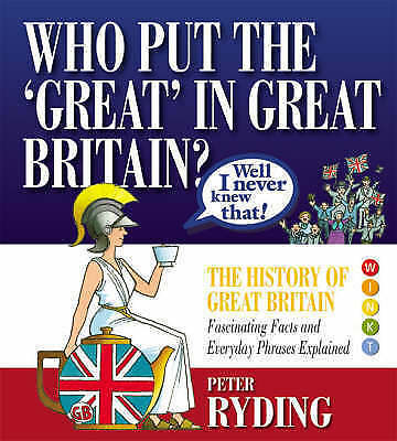 1 of 1 - (Good)-Well I Never Knew That!: Who Put the Great in Great Britain? (Well I Neve
