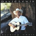 Rocking Chair by David G. Lewis (CD, 2006, David Lewis Songs)