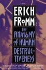 The Anatomy of Human Destructiveness by Erich Fromm 9780805016048